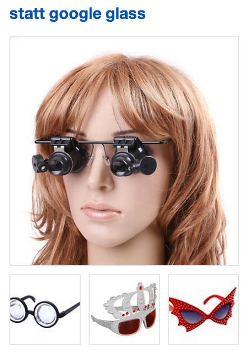 Statt Google Glass, albern aussehende Brillen gibt es auch von anderen Herstellern als Google.